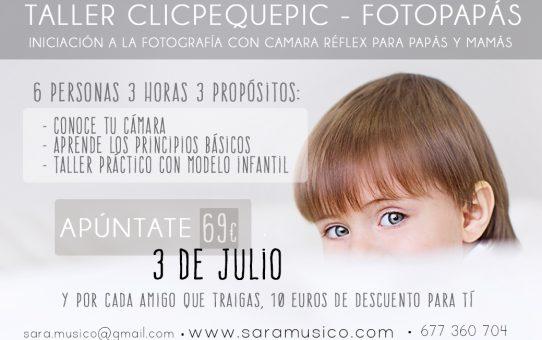 INICIACIÓN A LA FOTOGRAFÍA PARA PADRES - TALLERES CLICPEQUEPIC