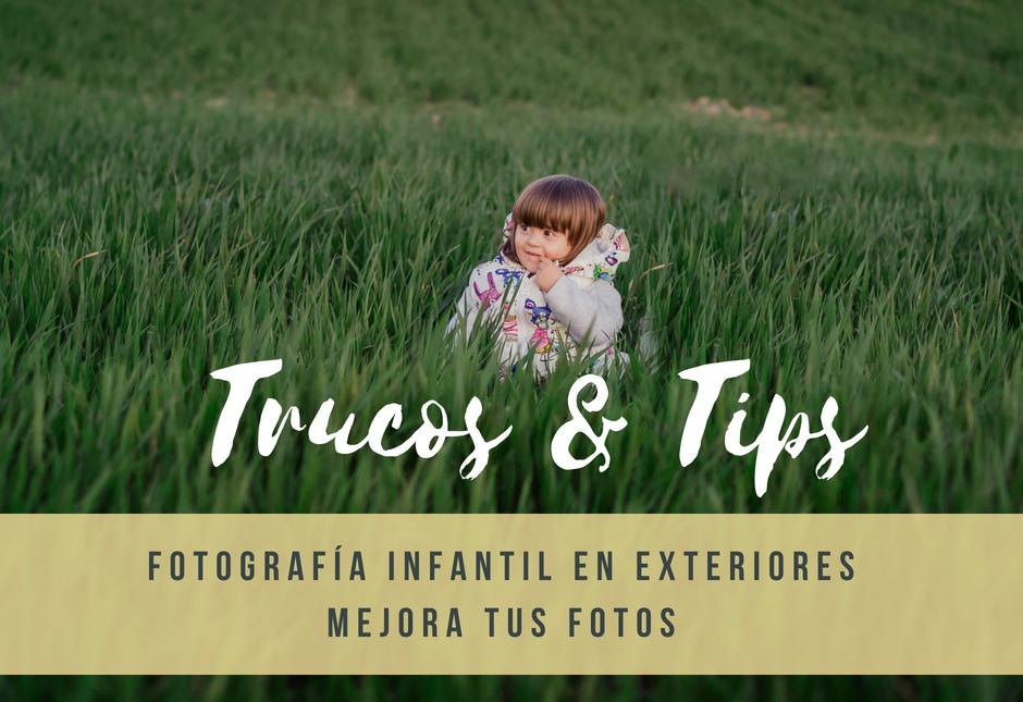 Tips Y Trucos Fotografía Infantil En Exteriores Sara Musico